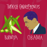 Turkish Convergence: Bamya Obama