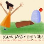 Turkish in Cartoons: O Bedava Mezar Bulsa Olucek