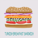 Turkish Breakfast Sandwich