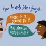 How to Write Like A Lawyer