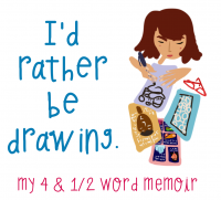 I'd Rather Be Drawing